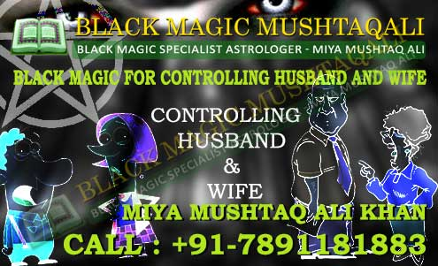 Black Magic Specialist controlling Husband and wife